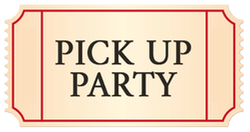 Pick Up Party Sat April 10 2021 11:00-12:30